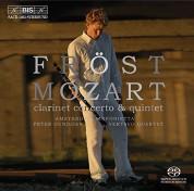Martin Fröst: Mozart - Clarinet Concerto & Quintet - SACD