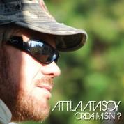 Atilla Atasoy: Orda Mısın? - CD