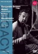 Peter Pears, English Chamber Orchestra, Benjamin Britten: Mozart, Britten, Mendelssohn: Sym. No.40, Nocturne - DVD