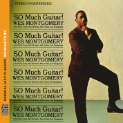 Wes Montgomery: So Much Guitar! (Original Jazz Classics Remasters) - CD