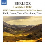 Philip Dukes, Piers Lane: Berlioz: Harold en Italie - Roger: Viola Sonata - CD