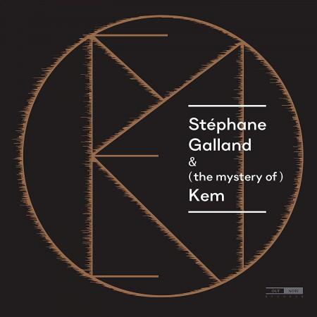 Stéphane Galland: (the mystery of) Kem - CD