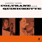 John Coltrane, Paul Quinichette: John Coltrane & Paul Quinichette: Cattin With - Plak