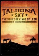 Kings Of Leon: Talihina Sky: The Story Of Kings Of Leon - BluRay