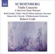 Robert Craft: Schoenberg, A.: Violin Concerto / Ode To Napoleon / A Survivor From Warsaw - CD