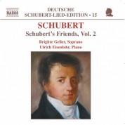 Brigitte Geller: Schubert: Lied Edition 15 - Friends, Vol. 2 - CD