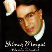Yılmaz Morgül: Elveda İstanbul - CD
