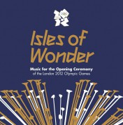 Çeşitli Sanatçılar: Isles Of Wonder: Music For The Opening Ceremony Of The London 2012 Olympic Games - CD