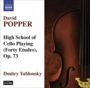 Dmitry Yablonsky: Popper, D.: High School of Cello Playing, Op. 73 - CD