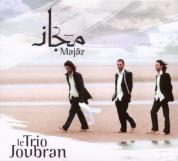 Le Trio Joubran, Yousef Hbeisch: Majâz - CD