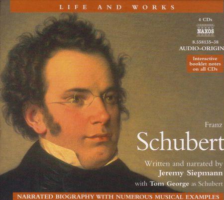 Life and Works: Schubert (Siepmann) - CD