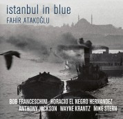 Fahir Atakoğlu: İstanbul in Blue - Plak