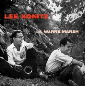 Lee Konitz, Warne Marsh: Lee Konitz With Marsh, Warne + 4 Bonus Tracks - CD