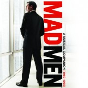 Çeşitli Sanatçılar: Mad Men: A Musical Companion (1960-1965) (Soundtrack) - CD