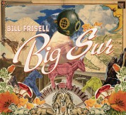 Bill Frisell: Big Sur - CD
