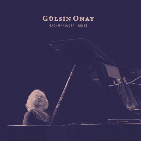 Gülsin Onay: Rachmaninoff  / Grieg - CD