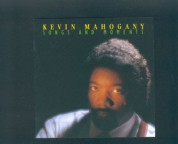 Kevin Mahogany: Songs And Moments - CD