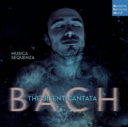 Burak Özdemir, Musica Sequenza: Bach: The Silent Cantata - CD
