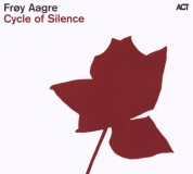 Frøy Aagre: Cycle Of Silence - CD