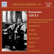 Beniamino Gigli: Gigli, Beniamino: Gigli Edition, Vol. 14: London, Milan and Rio De Janeiro Recordings (1949, 1951) - CD