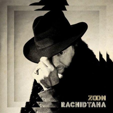 Rachid Taha: Zoom - Plak