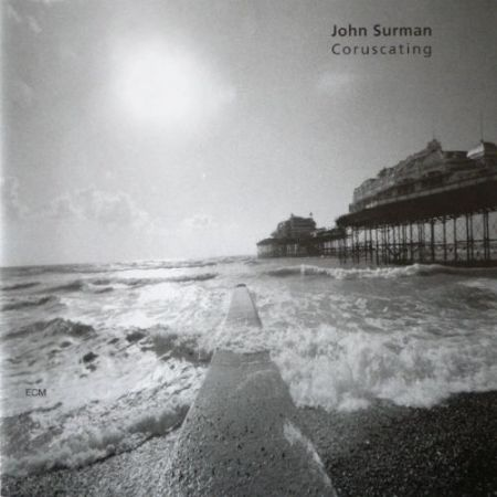John Surman: Coruscating - CD