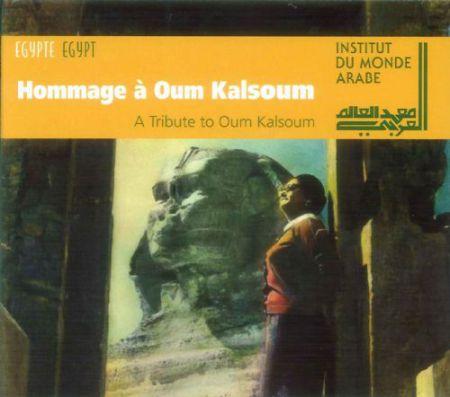 Institut Du Monde Arabe: A Tribute to Oum Kalsoum - CD