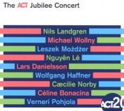 Çeşitli Sanatçılar: The ACT Jubilee Concert - CD