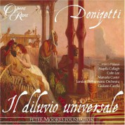 Geoffrey Mitchell Choir, London Philharmonic Orchestra, Giuliano Carella: Donizetti: Il diluvio universale - CD