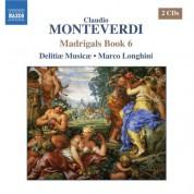 Delitiae Musicae: Monteverdi, C.: Madrigals, Book 6 (Il Sesto Libro De Madrigali, 1614) - CD