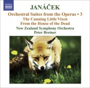 Peter Breiner: Janacek, L.: Operatic Orchestral Suites, Vol. 3  - the Cunning Little Vixen / From the House of the Dead - CD