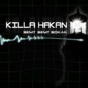 Killa Hakan: Semt Semt Sokak - CD