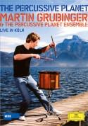 The Percussive Planet Ensemble: Martin Grubinger - The Percussive Planet - DVD