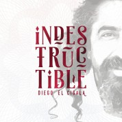 Diego El Cigala: Indestructible - CD