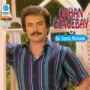 Orhan Gencebay: Bir Damla Mutluluk - CD