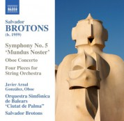 Javier Arnal Gonzalez, Salvador Brotons, Orquestra Simfonica de les Illes Balears Ciutat de Palma: Brotons: Symphony No. 5, 'Mundus Noster' - CD