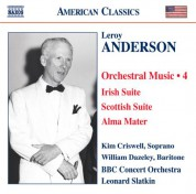 BBC Concert Orchestra: Anderson, L.: Orchestral Music, Vol. 4 - Irish Suite / Scottish Suite / Alma Mater / A Christmas Festival - CD