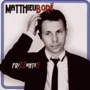 Matthieu Boré: Frizzante - CD