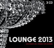 Çeşitli Sanatçılar: Lounge 2013 - CD