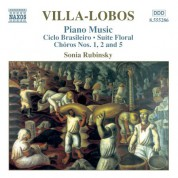 Sonia Rubinsky: Villa-Lobos, H.: Piano Music, Vol. 3 - Circlo Brasileiro / Choros Nos. 1, 2 and 5 - CD