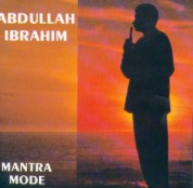 Abdullah Ibrahim: Mantra Mode - CD