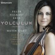 Pelin Halkacı Akın, Metin Ülkü: Yolculuk / Journey - CD