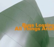 Russ Lossing: All Things Arise - CD