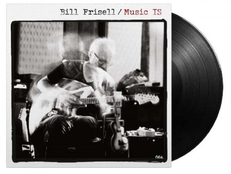 Bill Frisell: Music Is - Plak