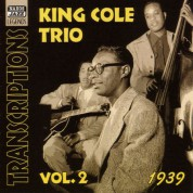 King Cole Trio: Transcriptions, Vol. 2 (1939) - CD