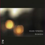 Volkan Topakoğlu: Birdenbire - CD