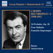 Benno Moiseiwitsch: Chopin: 24 Preludes / Ballades / Fantaisie-Impromptu (Moiseiwitsch, Vol. 12) (1938-1952) - CD