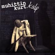 Muhittin Kurt: Kalp - CD