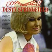 Dusty Springfield: Ooooooweeee! - Plak