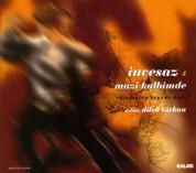 Ä°ncesaz: Mazi Kalbimde - CD